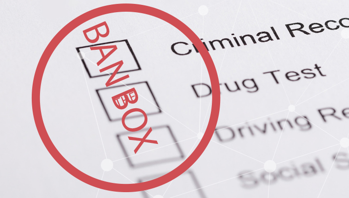'Ban the Box' – What You Need to Know